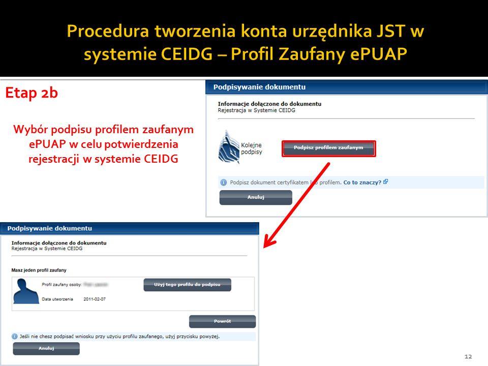 Wybór podpisu profilem zaufanym ePUAP w celu potwierdzenia rejestracji w systemie CEIDG 12 Etap 2b