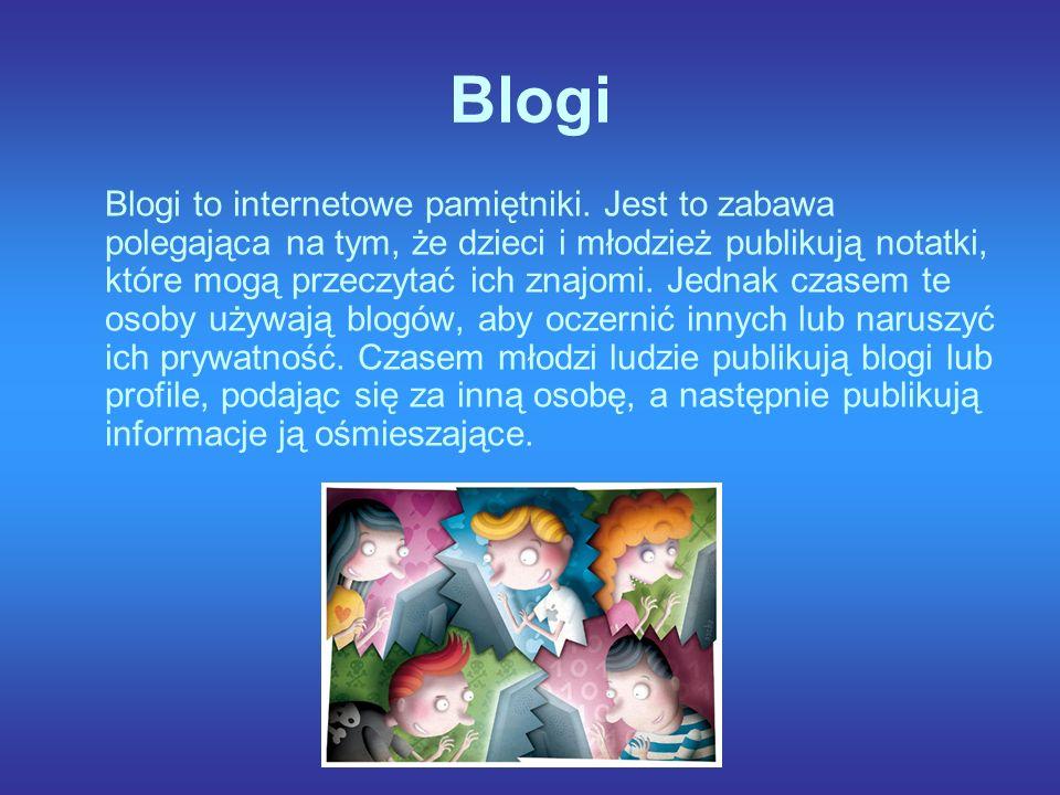 Blogi Blogi to internetowe pamiętniki.