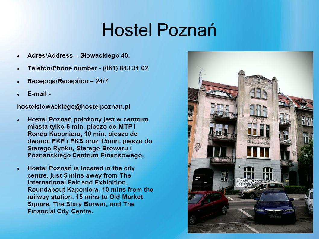 Hostel Poznań Adres/Address – Słowackiego 40.