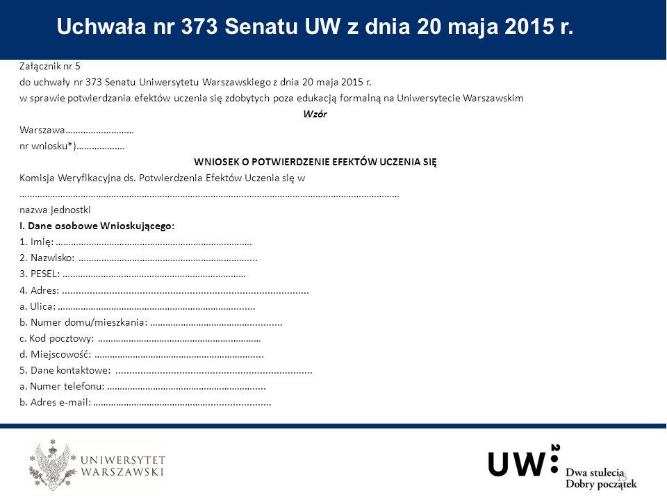 Załącznik nr 5 do uchwały nr 373 Senatu Uniwersytetu Warszawskiego z dnia 20 maja 2015 r.