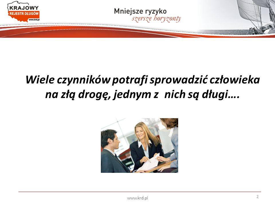 Wiele czynników potrafi sprowadzić człowieka na złą drogę, jednym z nich są długi…. www.krd.pl 2