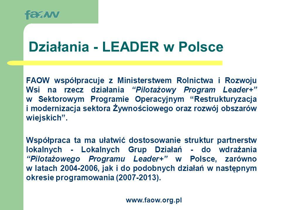 www.faow.org.pl Podejście tradycyjne a podejście typu Leader RZĄD Instytucje Agencje Projekt