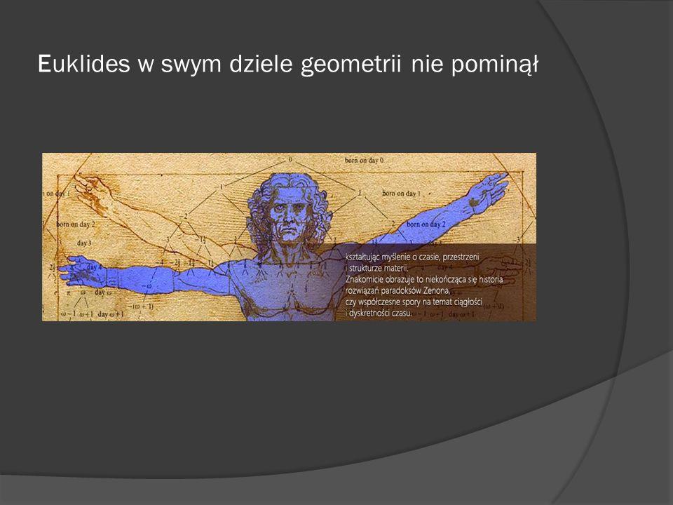 Euklides w swym dziele geometrii nie pominął