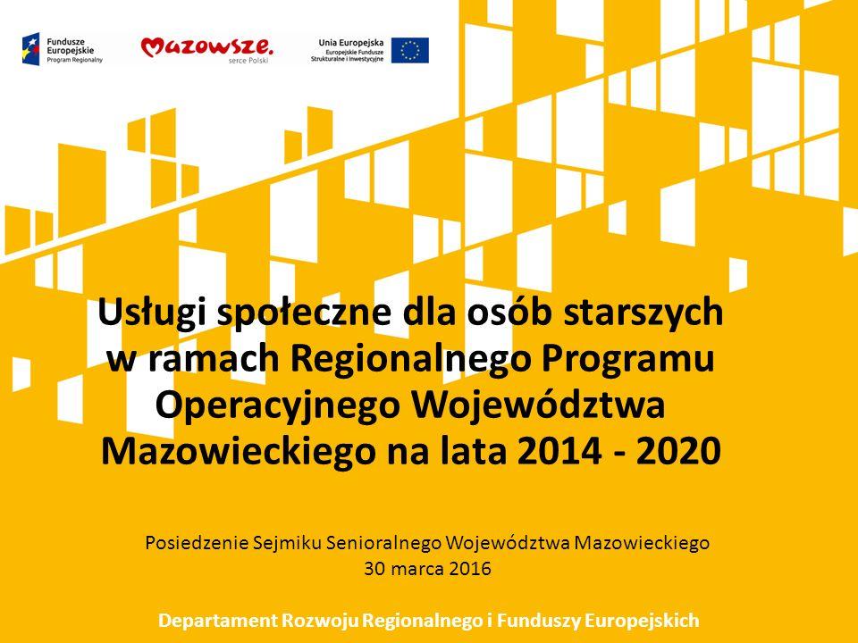 Usługi zdrowotne Działanie 9.2.2 Zwiększenie dostępności usług zdrowotnych Przedsięwzięcia w obszarze zdrowia realizowane zgodnie z Policy Paper dla ochrony zdrowia na lata 2014-2020 opracowanym przez Ministerstwo Zdrowia
