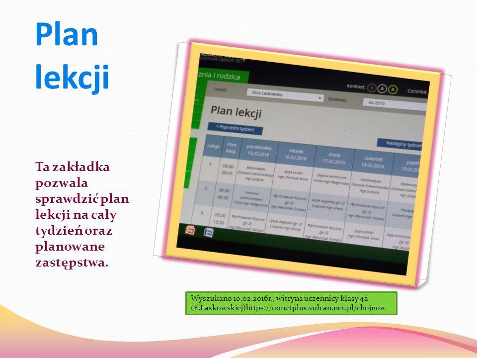 Plan lekcji Ta zakładka pozwala sprawdzić plan lekcji na cały tydzień oraz planowane zastępstwa.
