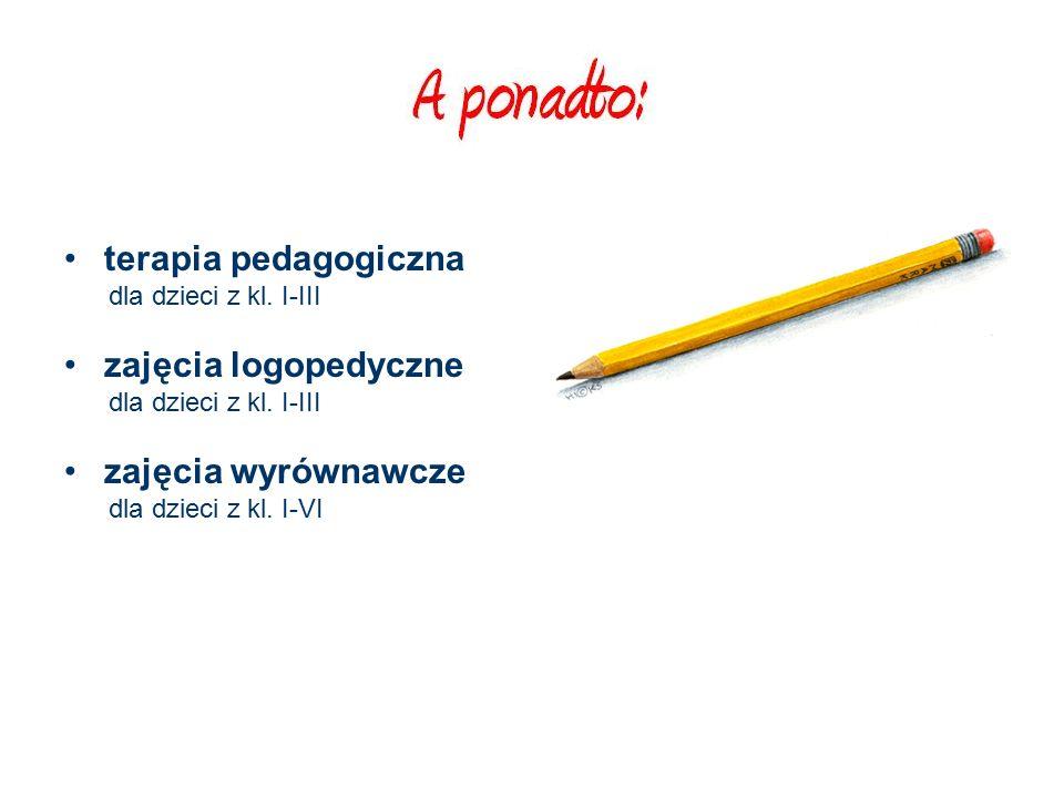 terapia pedagogiczna dla dzieci z kl. I-III zajęcia logopedyczne dla dzieci z kl.