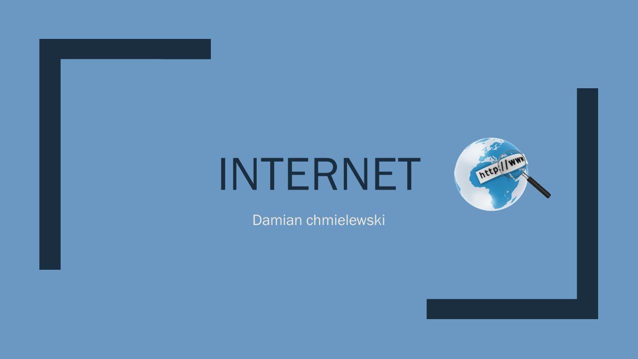 INTERNET Damian chmielewski