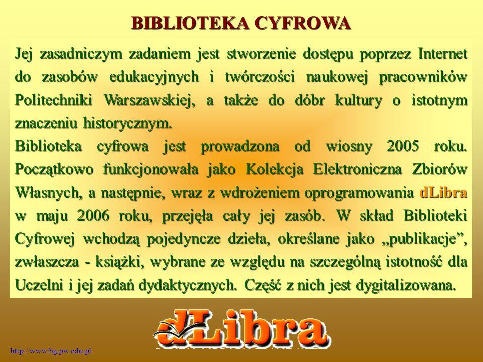 Jej zasadniczym zadaniem jest stworzenie dostępu poprzez Internet do zasobów edukacyjnych i twórczości naukowej pracowników Politechniki Warszawskiej, a także do dóbr kultury o istotnym znaczeniu historycznym.