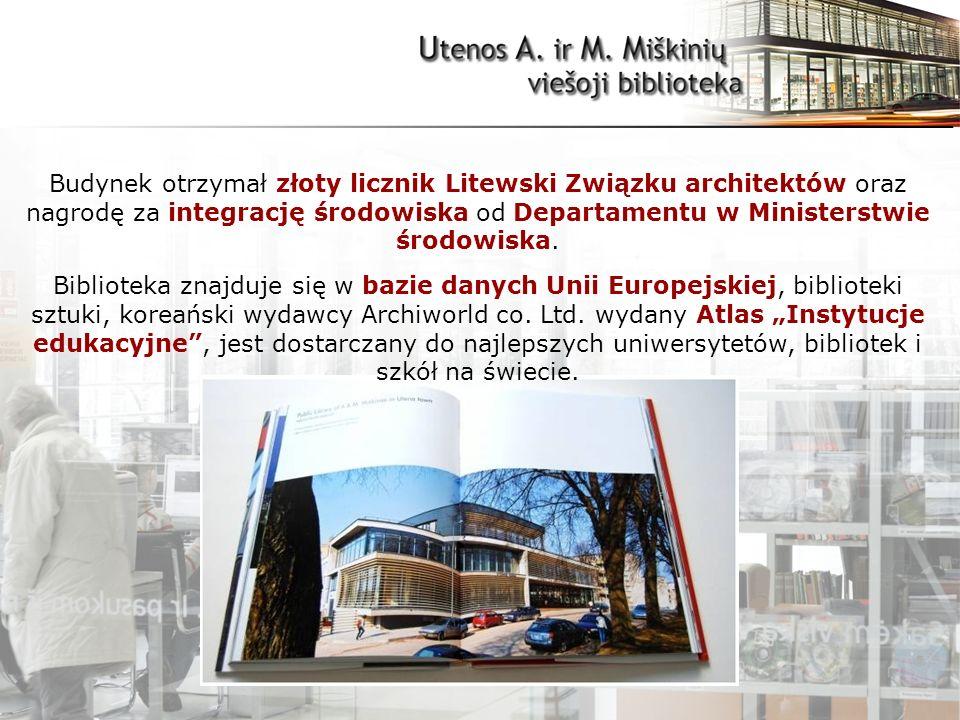 Budynek otrzymał złoty licznik Litewski Związku architektów oraz nagrodę za integrację środowiska od Departamentu w Ministerstwie środowiska.