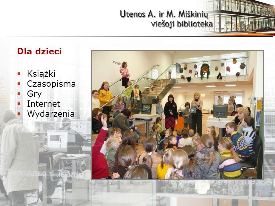 Dla dzieci  Książki  Czasopisma  Gry  Internet  Wydarzenia