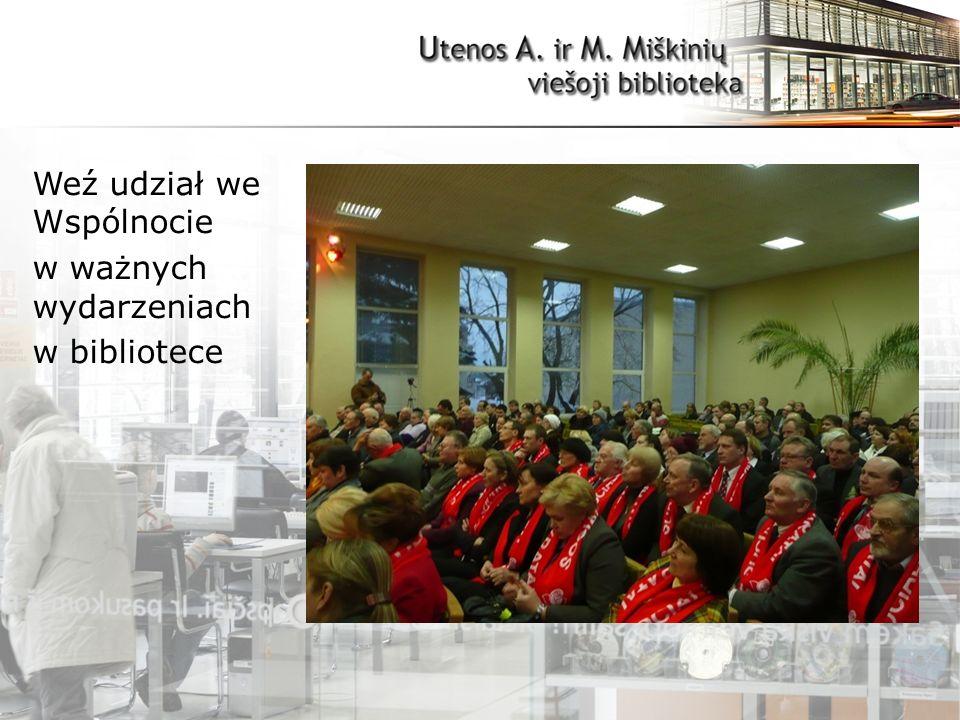 Weź udział we Wspólnocie w ważnych wydarzeniach w bibliotece