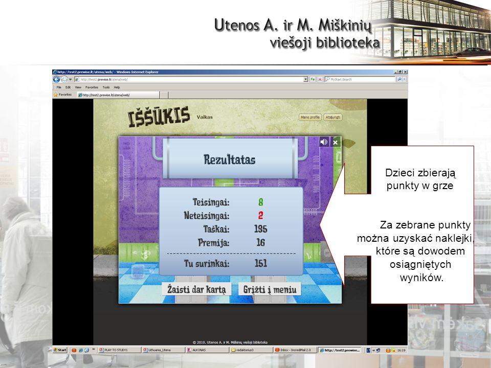 TRUKMĖ Dzieci zbierają punkty w grze Za zebrane punkty można uzyskać naklejki, które są dowodem osiągniętych wyników.