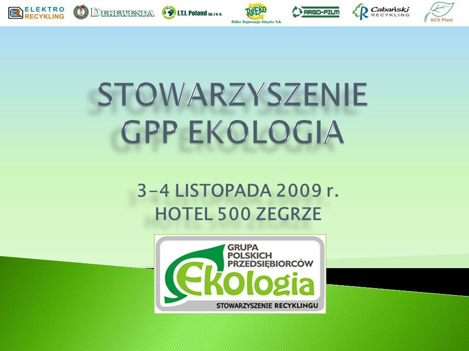 3-4 LISTOPADA 2009 r. HOTEL 500 ZEGRZE 3-4 LISTOPADA 2009 r. HOTEL 500 ZEGRZE