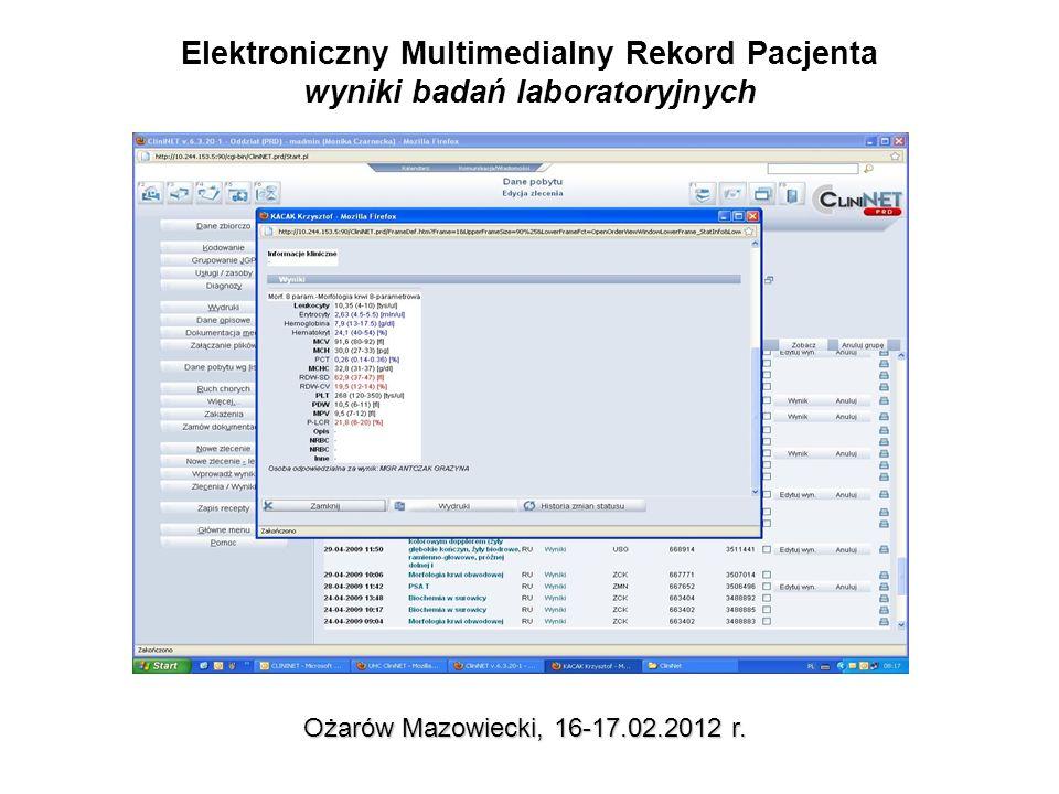 Elektroniczny Multimedialny Rekord Pacjenta wyniki badań laboratoryjnych Ożarów Mazowiecki, 16-17.02.2012 r.