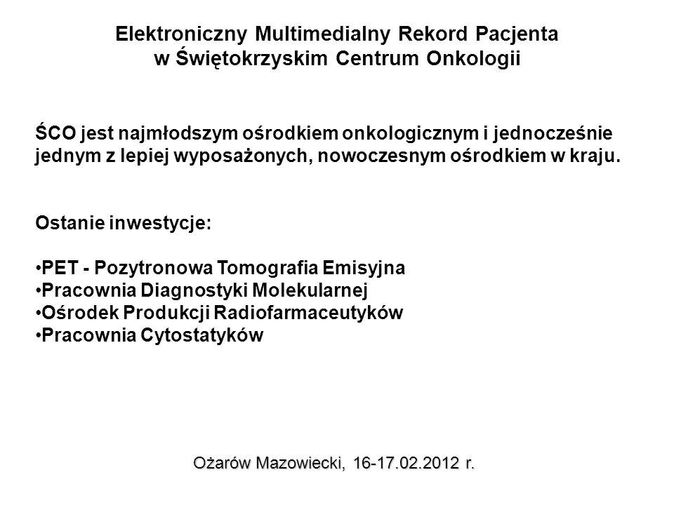 Elektroniczny Multimedialny Rekord Pacjenta wyniki dla pacjenta Ożarów Mazowiecki, 16-17.02.2012 r.