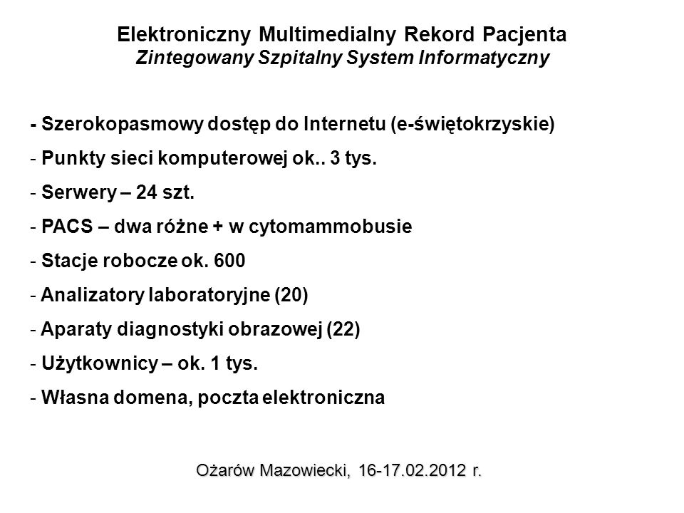 Elektroniczny Multimedialny Rekord Pacjenta zlecenia medyczne Ożarów Mazowiecki, 16-17.02.2012 r.