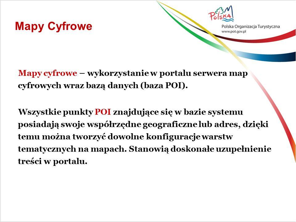 Mapy Cyfrowe Mapy cyfrowe – wykorzystanie w portalu serwera map cyfrowych wraz bazą danych (baza POI).
