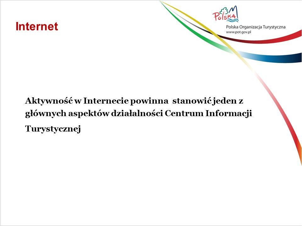 """Aktywność w Internecie własna strona www, współredagowanie portali promujących """"moją destynację turystyczną, """"tajny agent na portalach społecznościowych, wykorzystywanie różnorodnych form e-marketingu aktywujących interakcję z turystą,"""