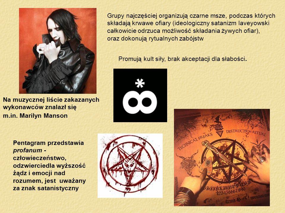 Grupy najczęściej organizują czarne msze, podczas których składają krwawe ofiary (ideologiczny satanizm laveyowski całkowicie odrzuca możliwość składa