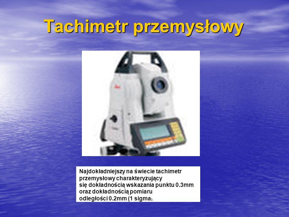 Tachimetr przemysłowy Najdokładniejszy na świecie tachimetr przemysłowy charakteryzujący się dokładnością wskazania punktu 0.3mm oraz dokładnością pom