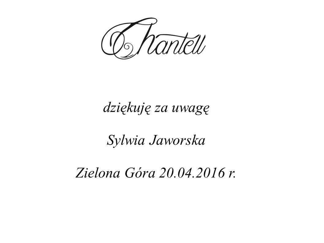 dziękuję za uwagę Sylwia Jaworska Zielona Góra 20.04.2016 r.