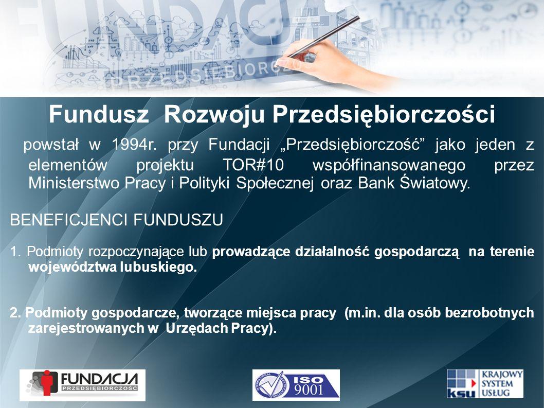 Fundusz Rozwoju Przedsiębiorczości powstał w 1994r.