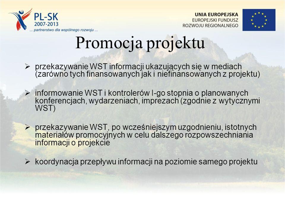 Promocja projektu  przekazywanie WST informacji ukazujących się w mediach (zarówno tych finansowanych jak i niefinansowanych z projektu)  informowanie WST i kontrolerów I-go stopnia o planowanych konferencjach, wydarzeniach, imprezach (zgodnie z wytycznymi WST)  przekazywanie WST, po wcześniejszym uzgodnieniu, istotnych materiałów promocyjnych w celu dalszego rozpowszechniania informacji o projekcie  koordynacja przepływu informacji na poziomie samego projektu