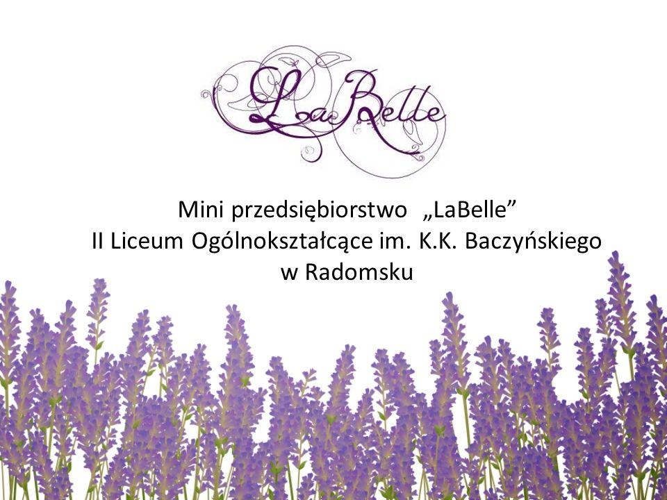 """Mini przedsiębiorstwo """"LaBelle"""" II Liceum Ogólnokształcące im. K.K. Baczyńskiego w Radomsku"""