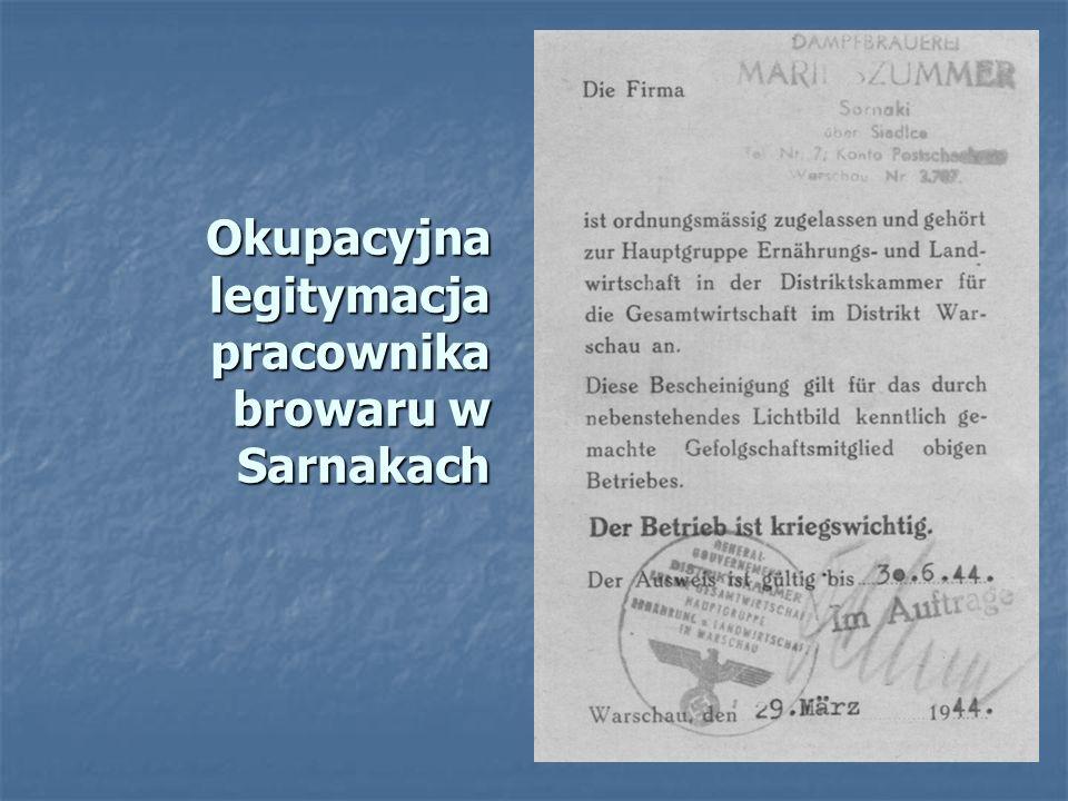 Okupacyjna legitymacja pracownika browaru w Sarnakach