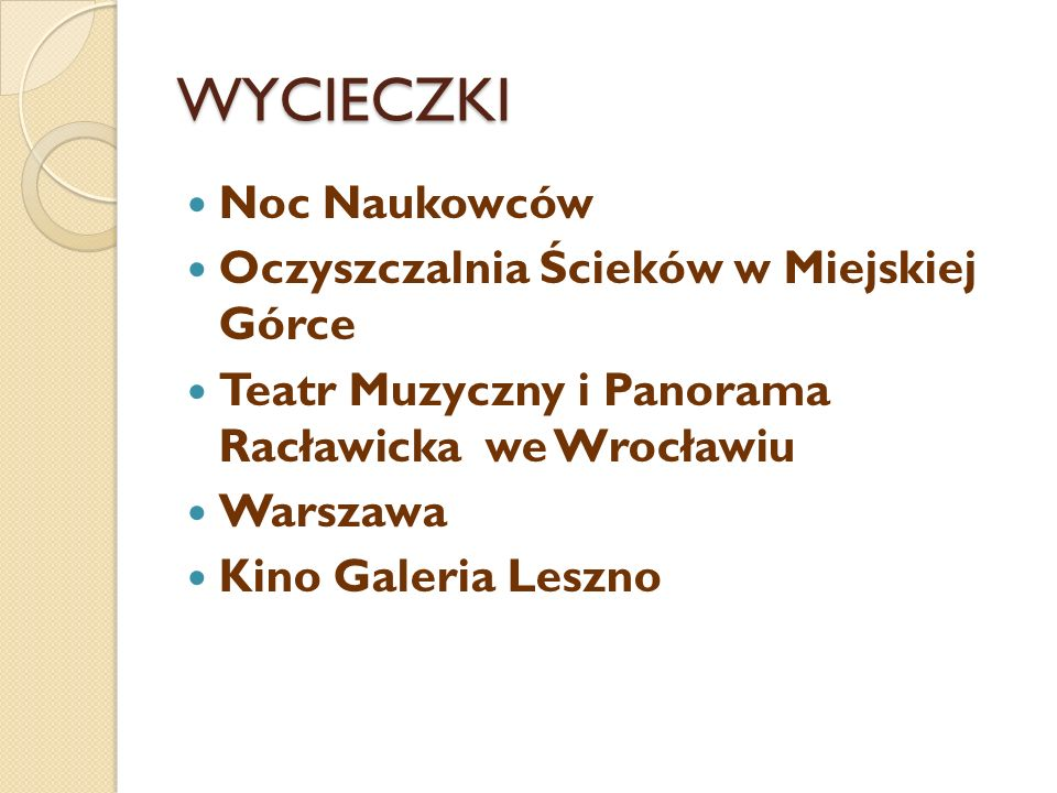 WYCIECZKI Noc Naukowców Oczyszczalnia Ścieków w Miejskiej Górce Teatr Muzyczny i Panorama Racławicka we Wrocławiu Warszawa Kino Galeria Leszno