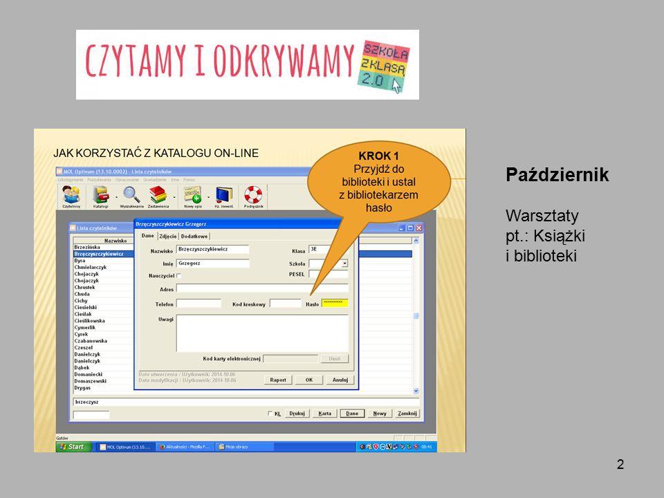 2 Październik Warsztaty pt.: Książki i biblioteki
