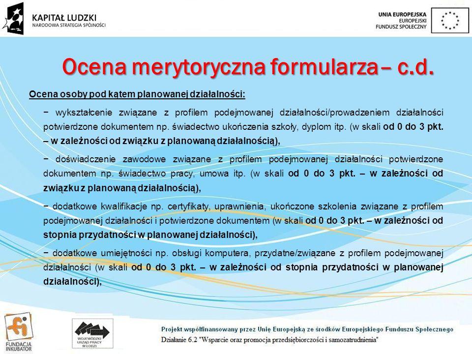 Ocena merytoryczna formularza– c.d.