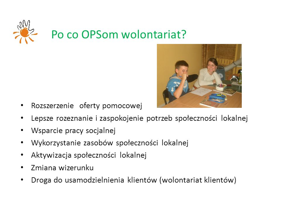 Po co OPSom wolontariat.