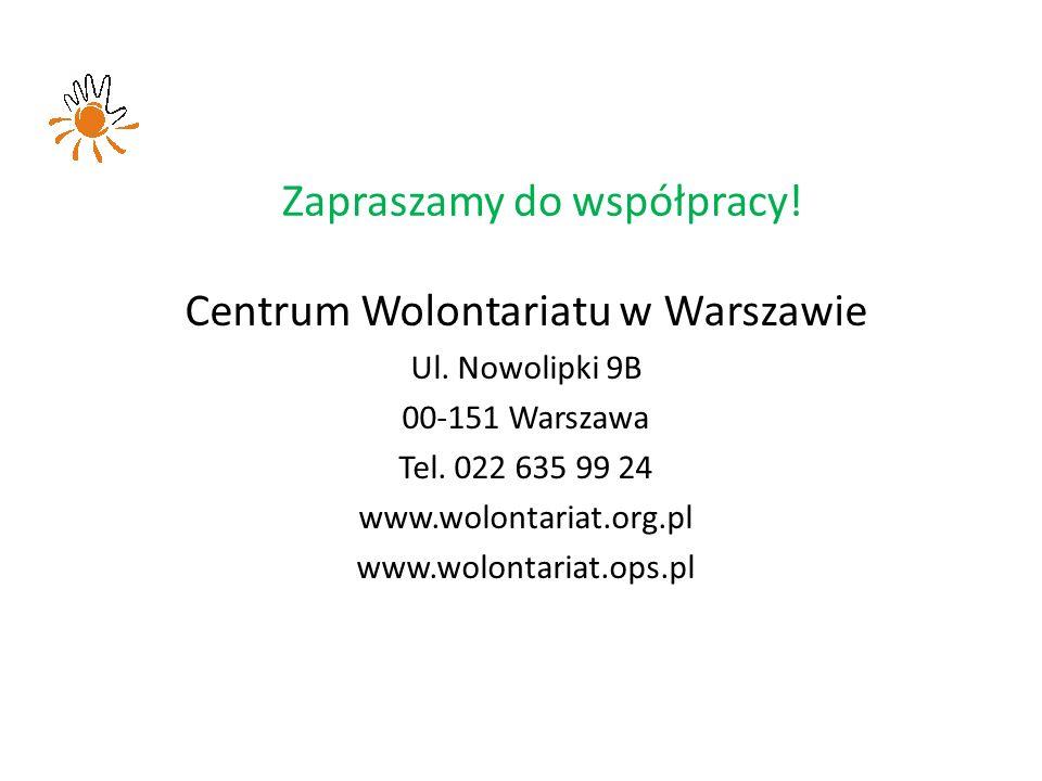 Zapraszamy do współpracy. Centrum Wolontariatu w Warszawie Ul.