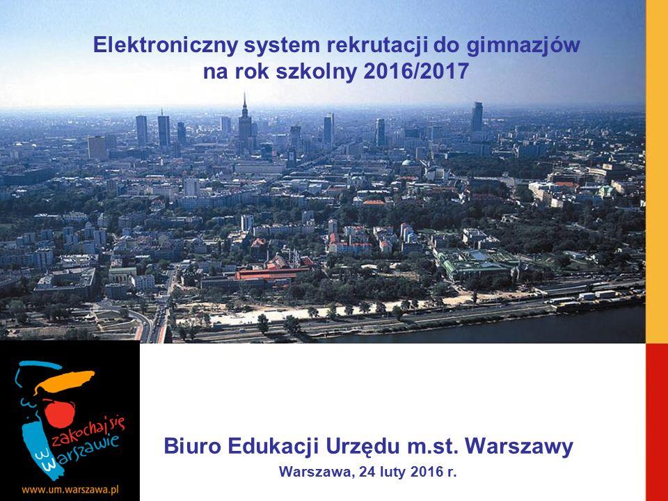 Biuro Edukacji Urzędu m.st. Warszawy Warszawa, 24 luty 2016 r.