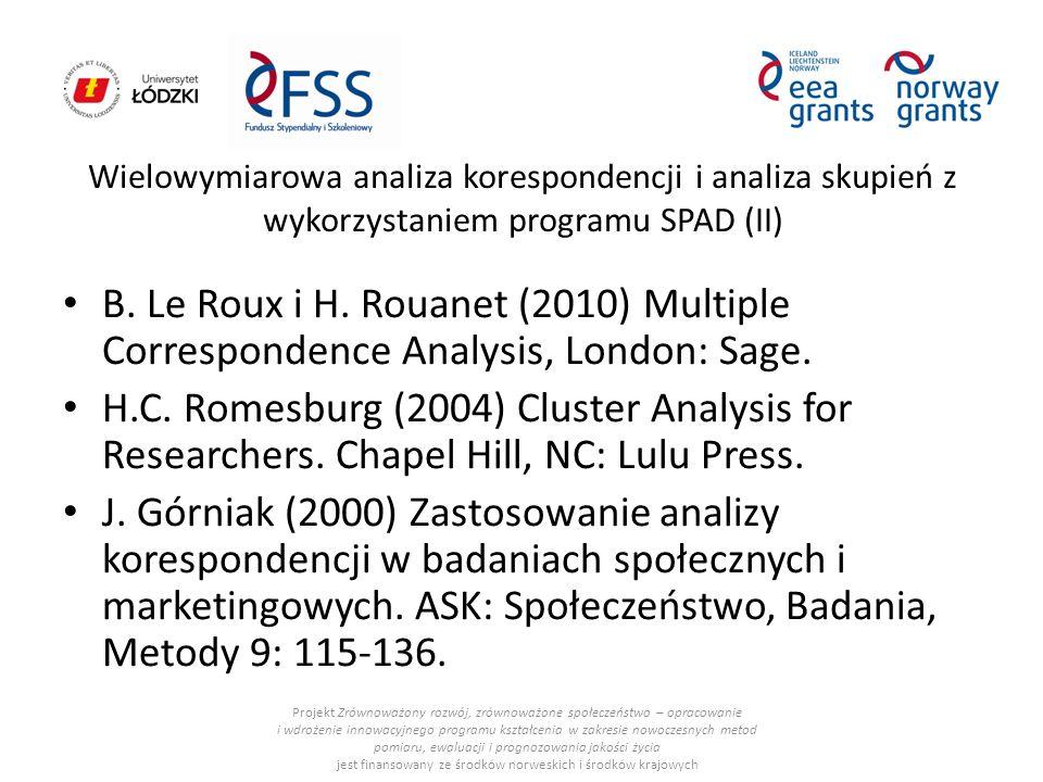 Wielowymiarowa analiza korespondencji i analiza skupień z wykorzystaniem programu SPAD (II) B.