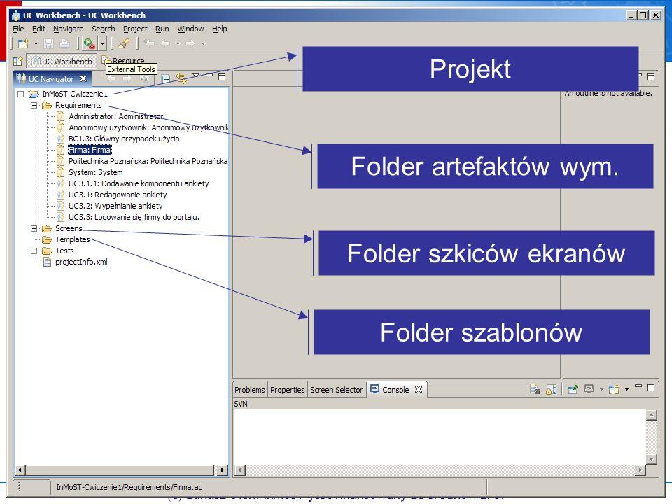 Projekt Folder artefaktów wym. Folder szkiców ekranów Folder szablonów