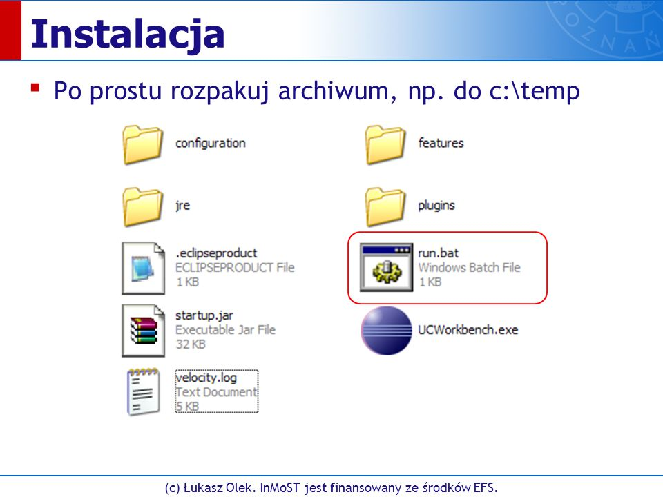 (c) Łukasz Olek. InMoST jest finansowany ze środków EFS. Wybór przestrzeni roboczej