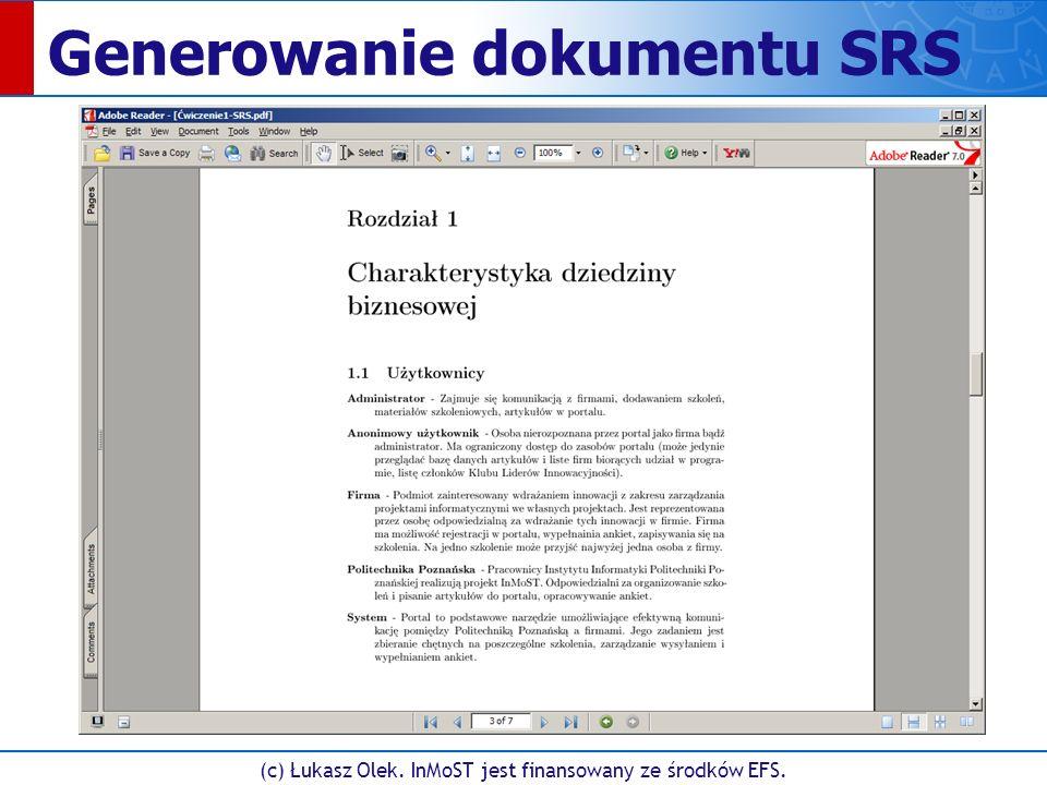 (c) Łukasz Olek. InMoST jest finansowany ze środków EFS. Generowanie dokumentu SRS