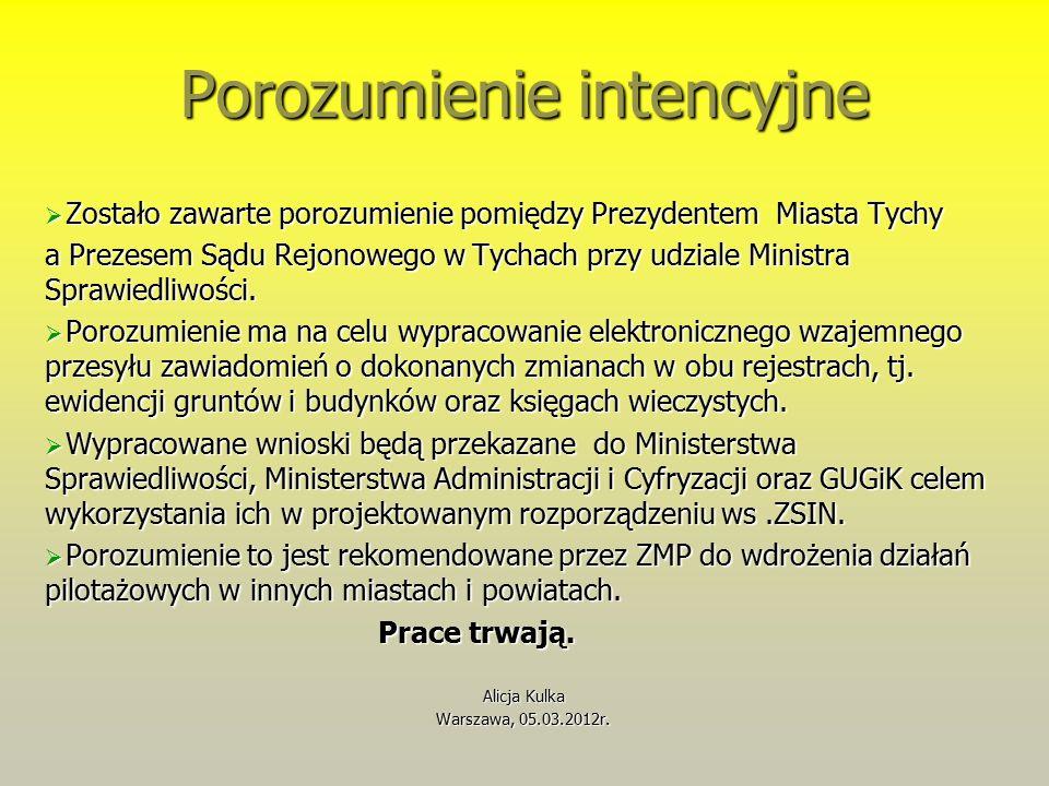 Porozumienie intencyjne  Zostało zawarte porozumienie pomiędzy Prezydentem Miasta Tychy a Prezesem Sądu Rejonowego w Tychach przy udziale Ministra Sprawiedliwości.
