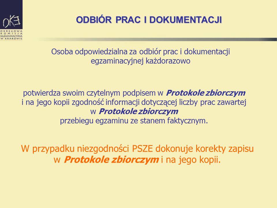 potwierdza swoim czytelnym podpisem w Protokole zbiorczym i na jego kopii zgodność informacji dotyczącej liczby prac zawartej w Protokole zbiorczym przebiegu egzaminu ze stanem faktycznym.