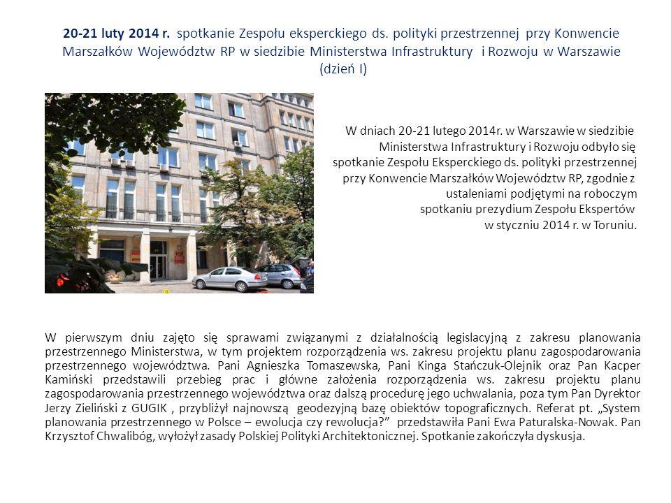 20-21 luty 2014 r. spotkanie Zespołu eksperckiego ds.