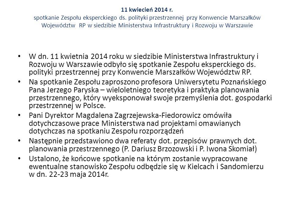 Spotkanie Zespołu Eksperckiego ds.Polityki Przestrzennej przy Konwencie Marszałków RP dn.