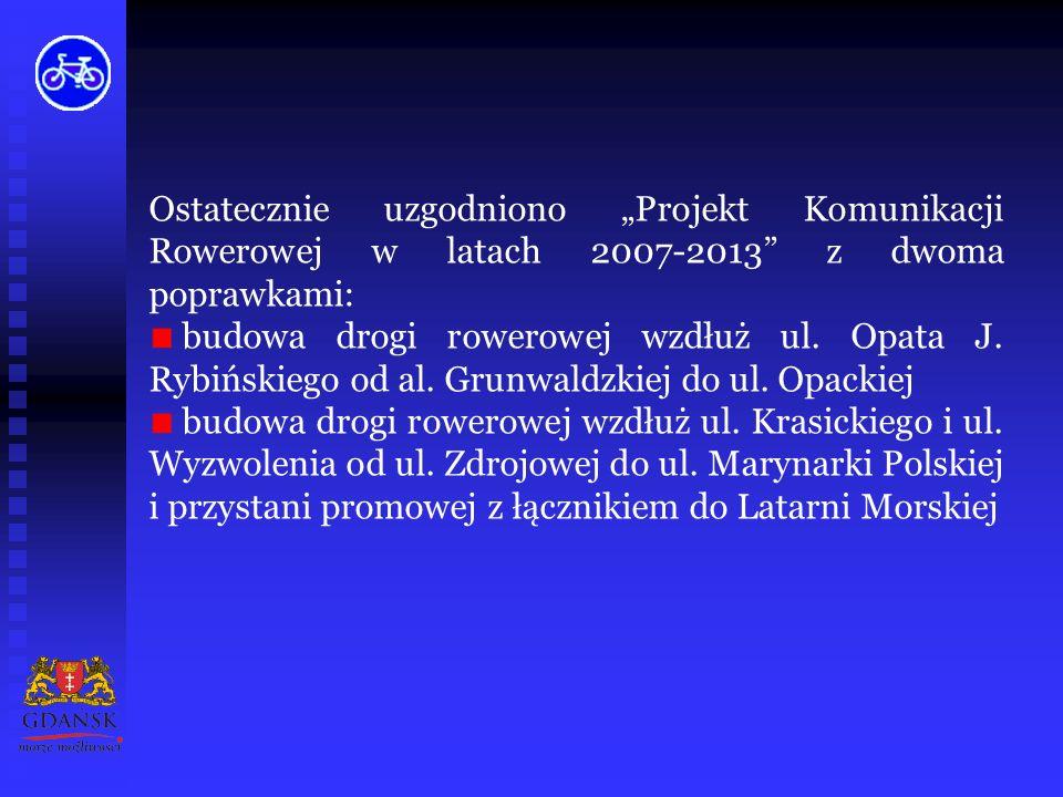 Z inicjatywy Prezydenta Miasta Gdańska w miesiącu lipcu br.