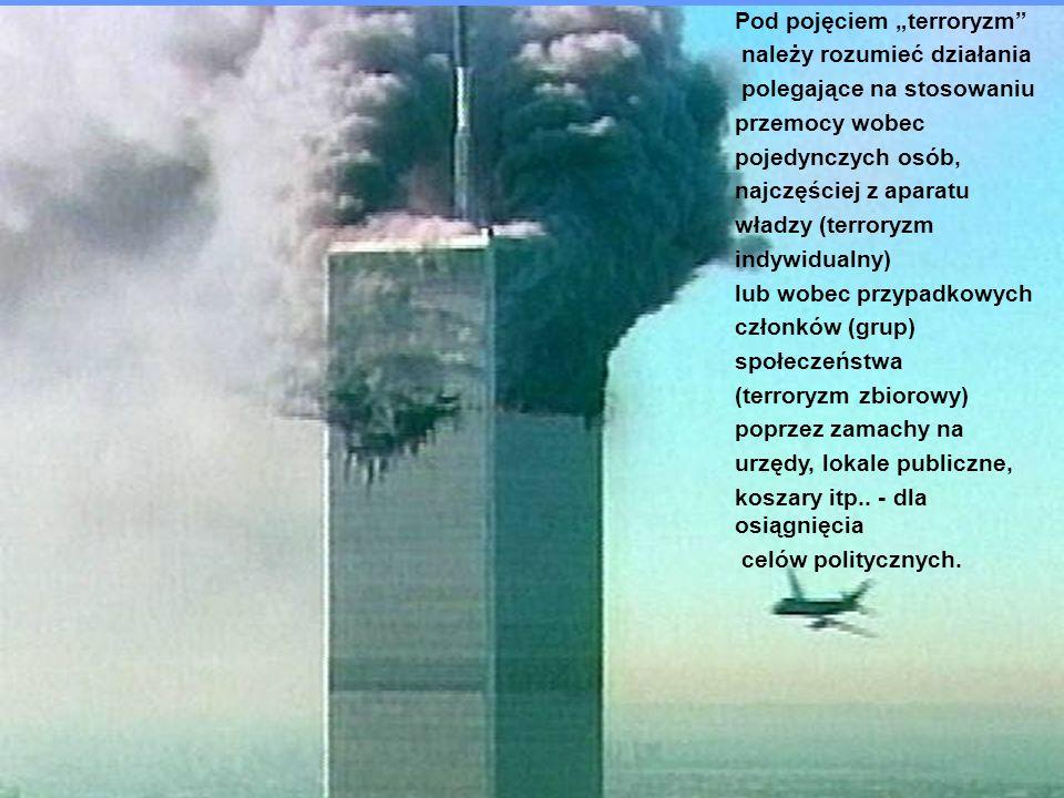 DZIAŁANIA TERRORYSTYCZNE BIOTERROR - EKOTERRORM DZIAŁANIA MILITARNE