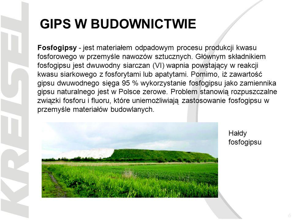 7 GIPS W BUDOWNICTWIE W zależności od stopnia usunięcia wody otrzymujemy różnego rodzaju gipsy -prażenie w 80st C – gips alabastrowy i modelarski -prażenie 120-180st.