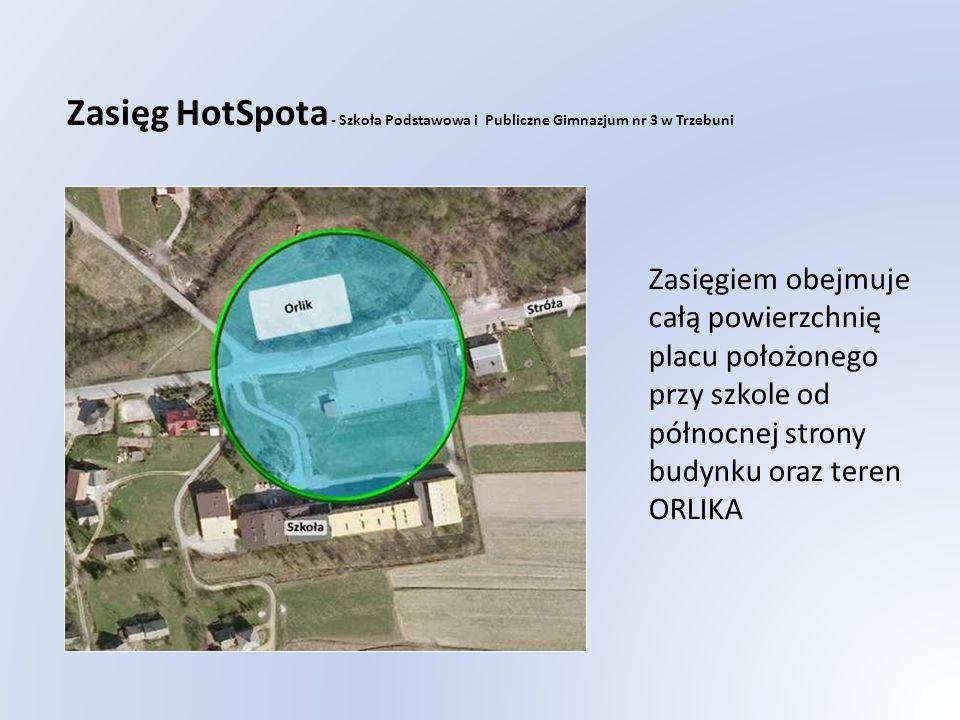 Zasięg HotSpota - Szkoła Podstawowa i Publiczne Gimnazjum nr 3 w Trzebuni Zasięgiem obejmuje całą powierzchnię placu położonego przy szkole od północnej strony budynku oraz teren ORLIKA