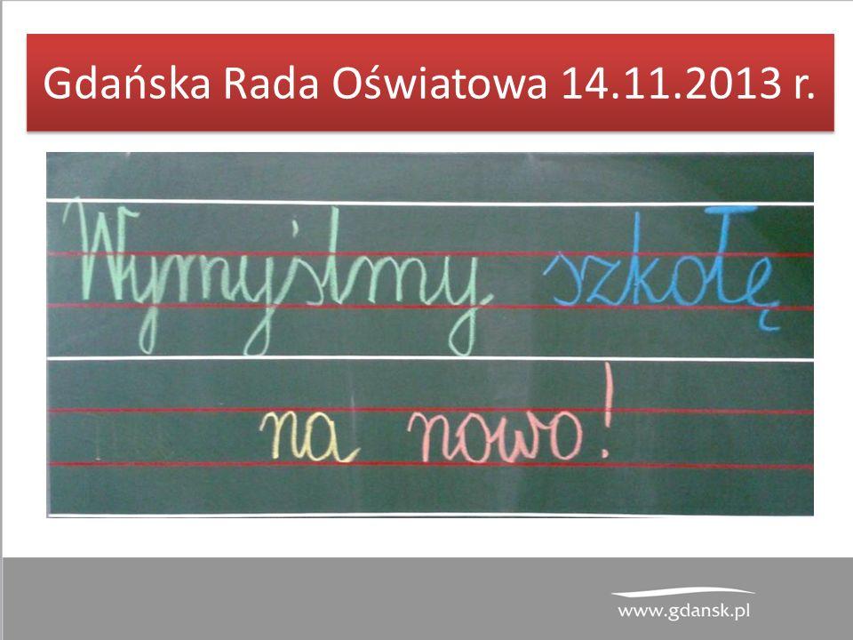 Gdańska Rada Oświatowa 14.11.2013 r.
