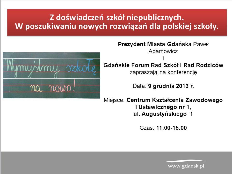 Z doświadczeń szkół niepublicznych. W poszukiwaniu nowych rozwiązań dla polskiej szkoły.