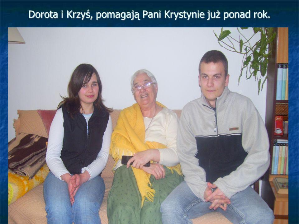 Dorota i Krzyś, pomagają Pani Krystynie już ponad rok.